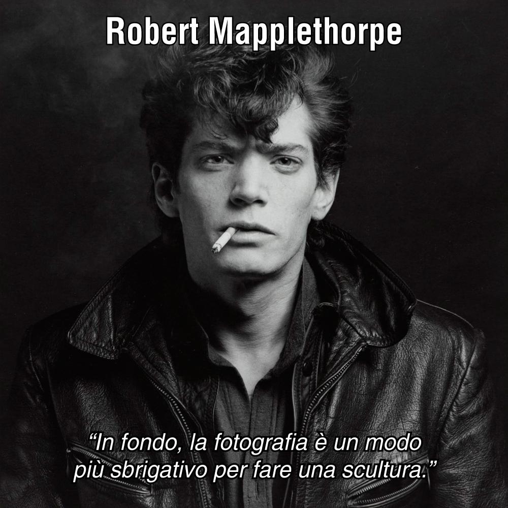 Aforismi Robert Mapplethorpe