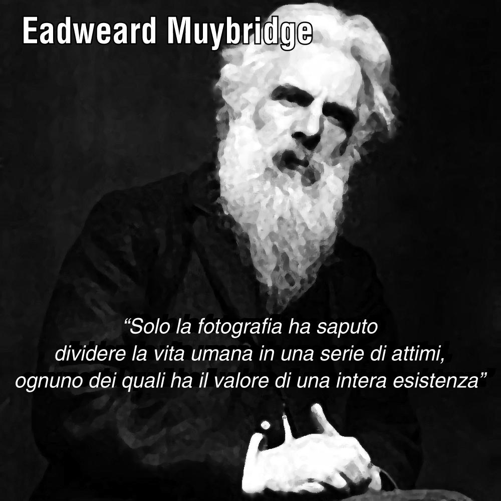 Aforismi Eadweard Muybridge