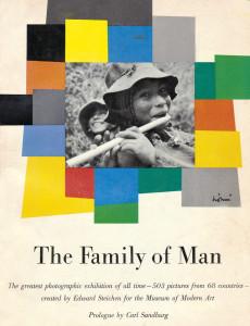Edward Steichen - The Family of Man (1955)